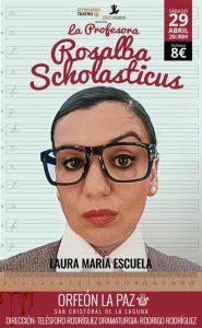 """La Profesora Rosalba Scholasticus"" @ Orfeón La Paz | San Cristóbal de La Laguna | Canarias | España"